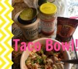 Healthy Taco Bowl!
