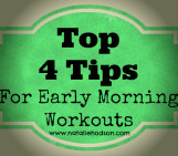 Early Morning Workouts