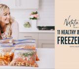 11 Healthy & Inexpensive Freezer Meals!