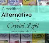 Healthier Alternative to Crystal Light