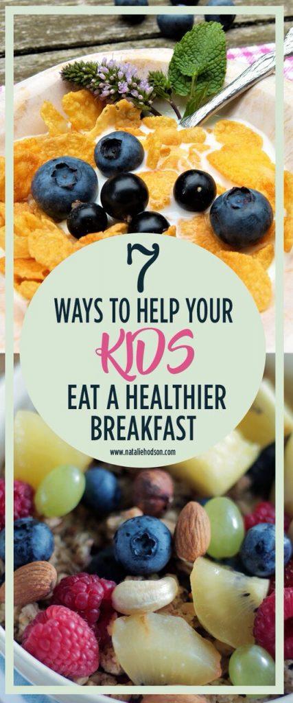 Help your kids eat a healthy breakfast